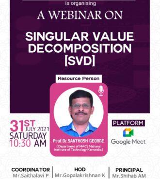 A Webinar on Singular Value Decomposition (SVD)