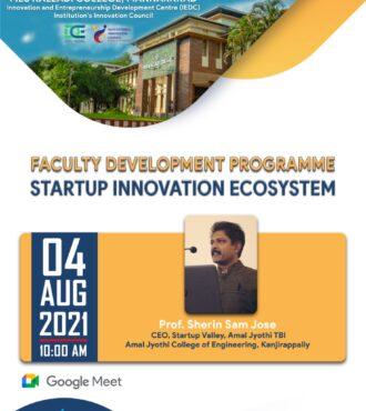 Faculty Development ProgrammeonStartup Innovation Ecosystem